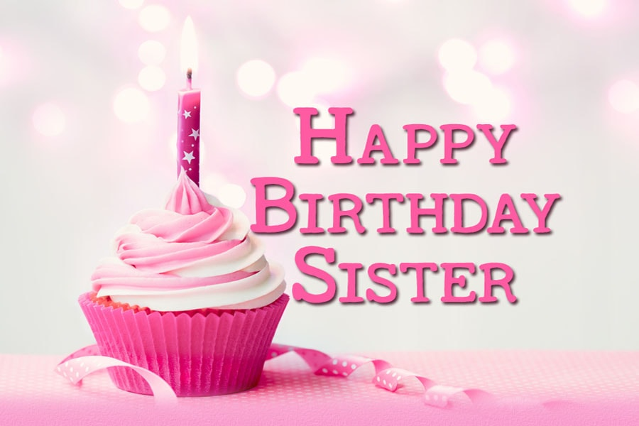 Best 20 Happy Birthday Wishes For Sister