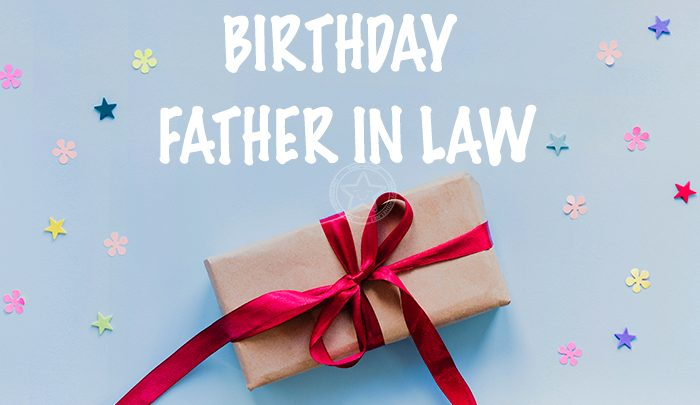 Best 20 Happy Birthday Wishes for Father in Law