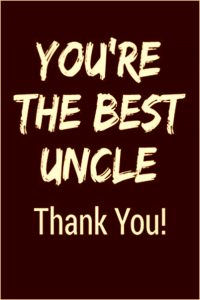 Thanks messages and quotes for uncle