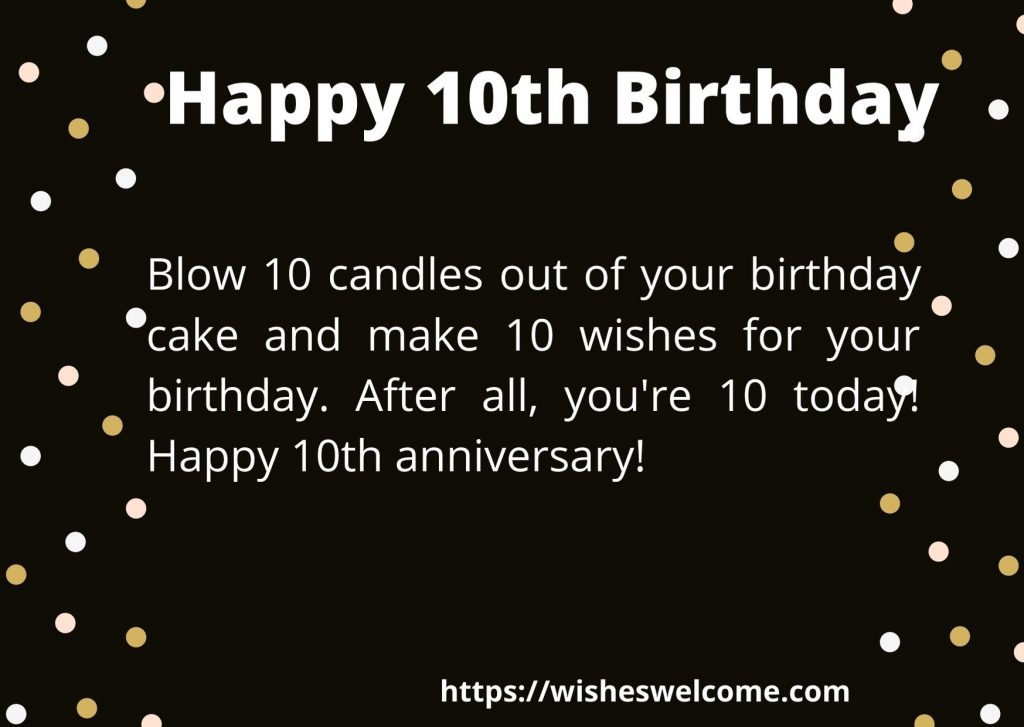 Happy 10th Birthday wishes for boys