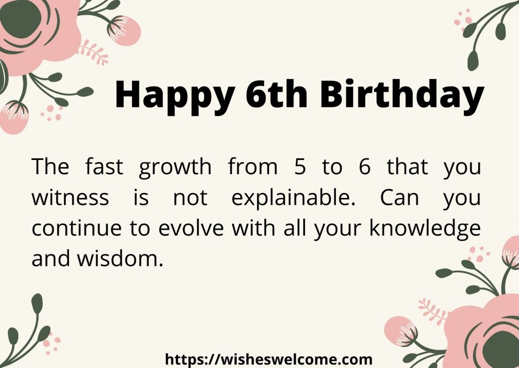 Happy 6th birthday message for girls and boys