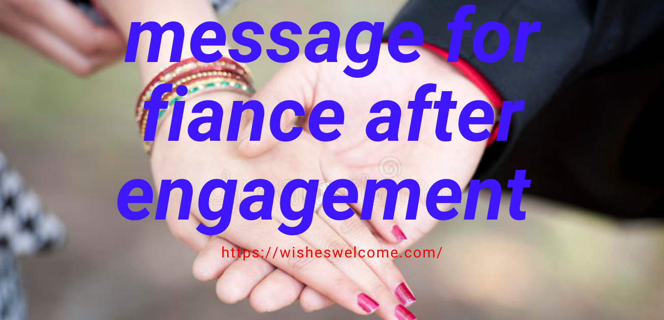message for fiance after engagement